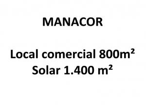 Local comercial de 800 metros en Manacor